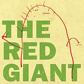 Play & Download The Red Giant by Red Giant | Napster