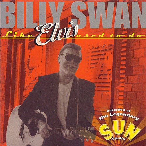 Play & Download Like Elvis Used To by Billy Swan | Napster