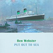Put Out To Sea von Ben Webster