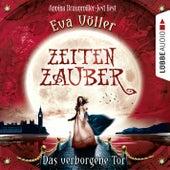 Zeitenzauber - Das verborgene Tor von Eva Völler