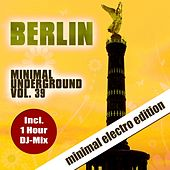Berlin Minimal Underground, Vol. 39 by Various Artists