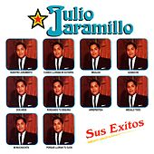 Play & Download Sus Exitos by Julio Jaramillo | Napster