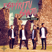 Espíritu Santo (feat. Barak) by Redimi2