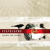 Play & Download Against the Silence by Stavesacre | Napster