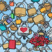 Play & Download Love Is the Most High by Fortunate Youth | Napster