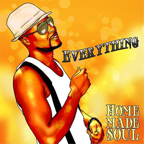 Play & Download Everything by Homemade Soul | Napster