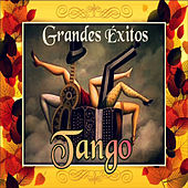 Play & Download Grandes Éxitos Tango by Various Artists | Napster