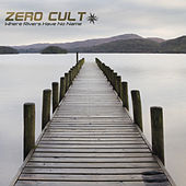 Play & Download Where Rivers Have No Name by Zero Cult | Napster