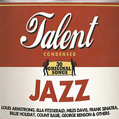Play & Download Jazz Talent Condensed by Various Artists | Napster