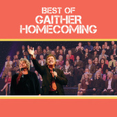 Best Of Gaither Homecoming by Various Artists