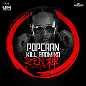 Kill Badmind - Single by Popcaan