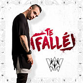 Play & Download Te Fallé by Wolfine | Napster