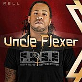 Play & Download Uncle Flexer by Rell | Napster