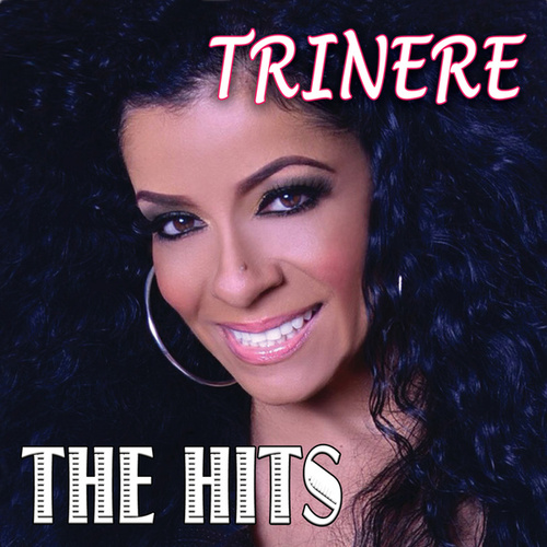 Trinere The Hits by Trinere