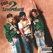 The Original 2 Live Crew by 2 Live Crew