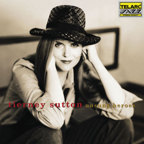 Play & Download Unsung Heroes by Tierney Sutton | Napster