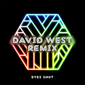 Play & Download Eyes Shut (Remix) by David West | Napster