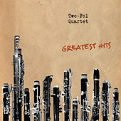 Play & Download Greatest Hits by Two-Fol Quartet | Napster