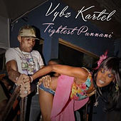 Play & Download Tightest Punnani by VYBZ Kartel | Napster