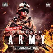 Play & Download Crooked Army Crookulation by Various Artists | Napster