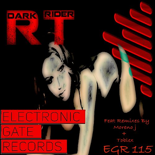 Play & Download Dark Rider by Rt | Napster
