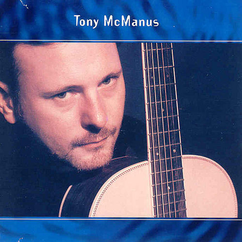 Play & Download Tony McManus by Tony McManus | Napster