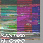 Play & Download El Chapo by Alex Kyza | Napster