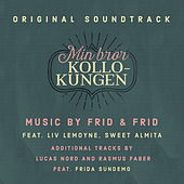 Play & Download Min Bor Kollokungen (Original TV Soundtrack) by Various Artists | Napster