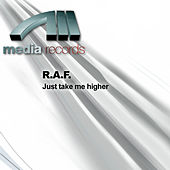Play & Download Just take me higher by Raf | Napster