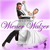Play & Download Die schönsten Wiener Walzer by Various Artists | Napster
