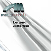 Play & Download Let the music by Legend | Napster