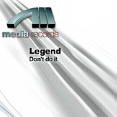 Play & Download Don't do it by Legend | Napster