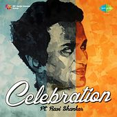 Play & Download Celebration - Pt. Ravi Shankar by Ravi Shankar | Napster