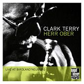 Herr Ober: Live at Birdland Neuburg by Clark Terry