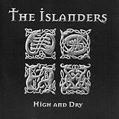 Play & Download High and Dry by The Islanders | Napster