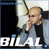 Play & Download Koulchi rahe by Cheb Bilal | Napster