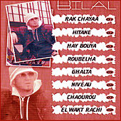 Play & Download Rak chayaa by Cheb Bilal | Napster