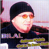 Play & Download C'est la vie bessah chouia by Cheb Bilal | Napster