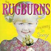 Play & Download Mommy, I'm Sorry by The Rugburns | Napster