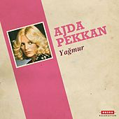 Play & Download Yağmur by Ajda Pekkan | Napster