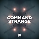 Night Mist by Command Strange