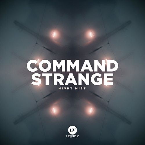 Play & Download Night Mist by Command Strange | Napster
