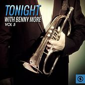 Play & Download Tonight With Benny Moré, Vol. 5 by Beny More | Napster