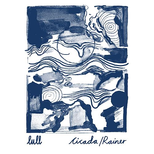 Play & Download Cicada / Rainer by Lull | Napster