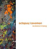 Play & Download No Shame in Losing by Octopus | Napster
