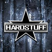 Play & Download Hardstuff by Hard Stuff | Napster
