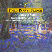 Play & Download Finzi, Parry & Bridge: An English Suite by Various Artists | Napster