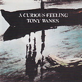 Play & Download A Curious Feeling by Tony Banks | Napster