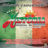 Play & Download Del Pueblo y para el Pueblo by La Historia Musical De Mexico | Napster