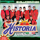 Play & Download Evolucionando by La Historia Musical De Mexico | Napster